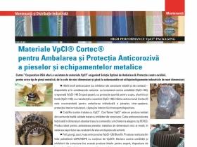 Materiale VpCI® Cortec® pentru Ambalarea si Protectia Anticoroziva a pieselor si echipamentelor meta